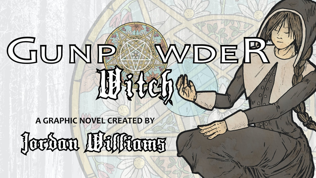 Gunpowder Witch: The Graphic Novel project video thumbnail