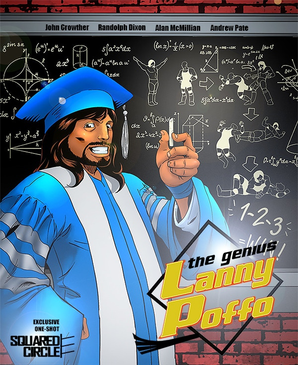 The Kickstarter-Exclusive Cover for The Genius Lanny Poffo - Available ONLY via this Kickstarter Campaign! A VERY Limited Number of Autographed Copies are Available!