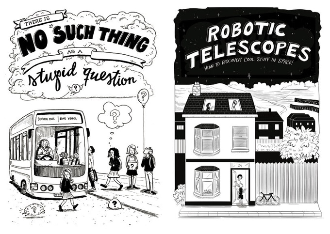 """There's no such thing as a stupid question"" and ""Robotic Telescope: how to find cool stuff in space"" comic book covers"