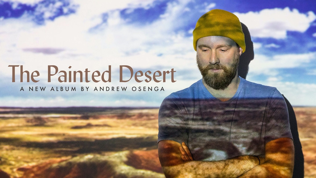 The Painted Desert - A New Album by Andrew Osenga project video thumbnail