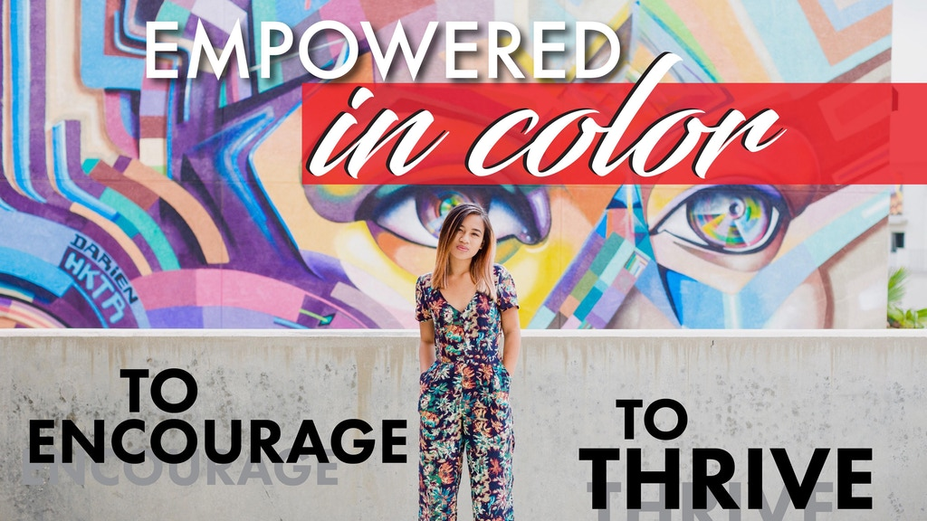 Empowered in Color Podcast project video thumbnail