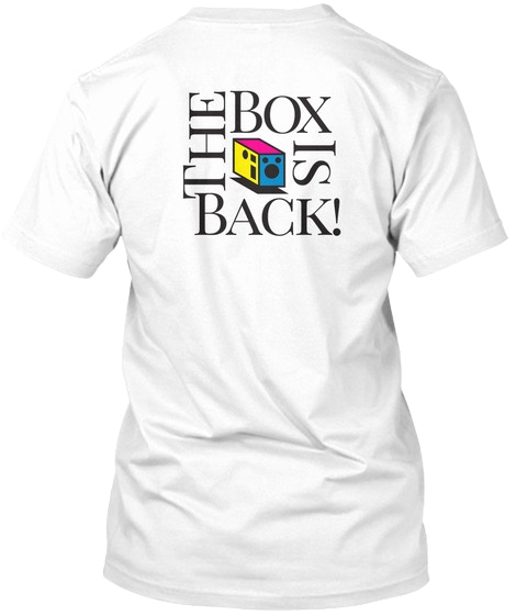 "Tee Shirt Rewars: ""The Box Is Back"" logo on back"
