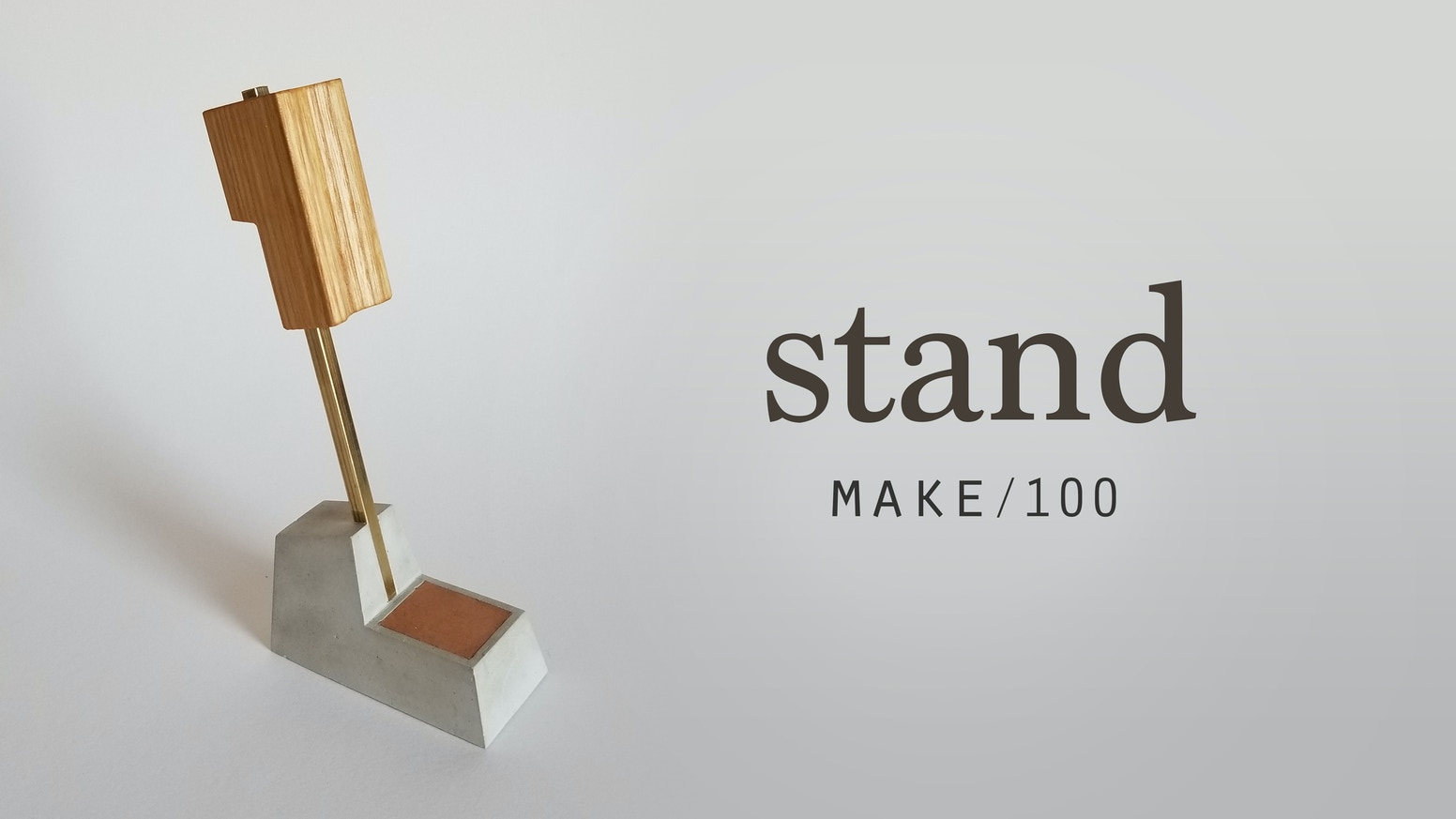 make/100 - stand by Ryan Fiebing — Kickstarter