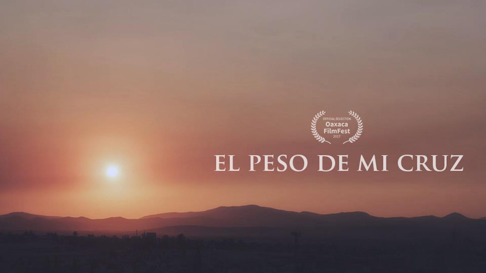 Cortometraje | El peso de mi cruz by Marco Jiménez — Kickstarter