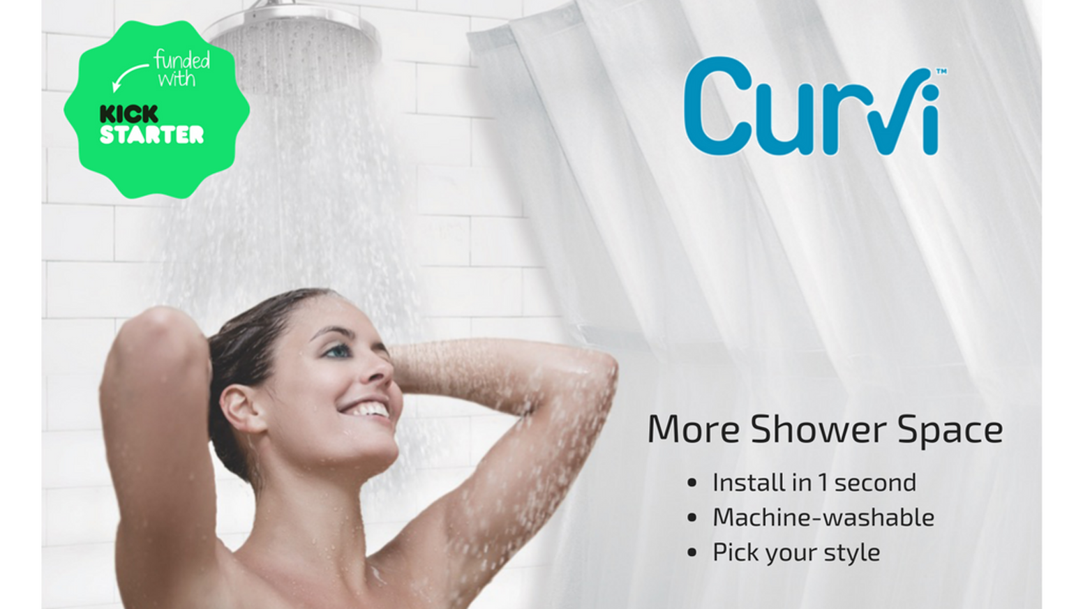 Curves out naturally. Your shower will feel huge. Install in 1 second. Machine-washable. Lasting value. Keep stylish curtain outside.