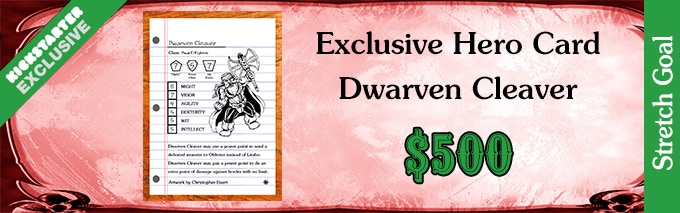 Stretch Goal Dwarven Cleaver 500
