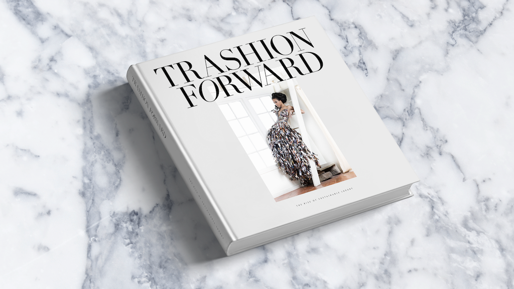 Trashion Forward - The Emergence of Sustainable Luxury project video thumbnail