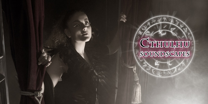 Cthulhu Soundscapes: Sounds of Madness Vol One & Two