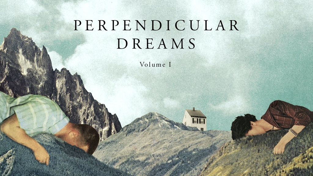 Perpendicular Dreams - Volume 1 project video thumbnail