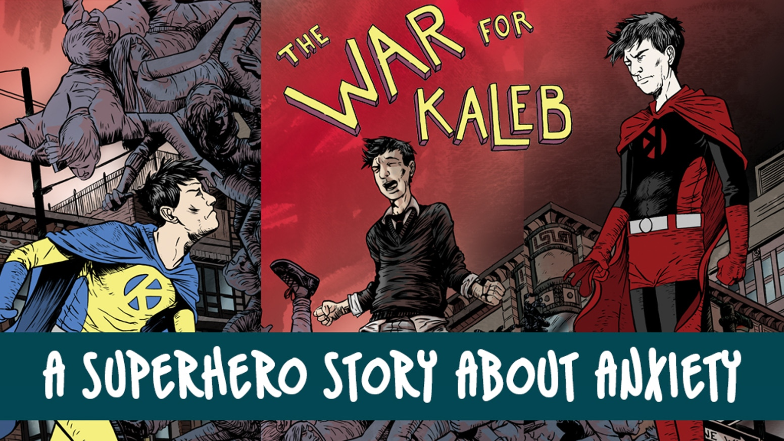 Thank you for bringing the critically-acclaimed comic, The War for Kaleb, to print, complete with pinup gallery and extras! Available Now!!!