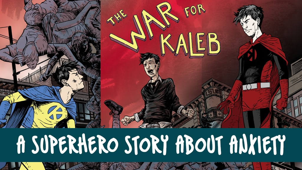 The War for Kaleb: A Superhero Story About Anxiety project video thumbnail