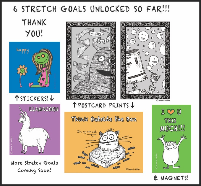 See Stretch Goal Box at end of page for more info!