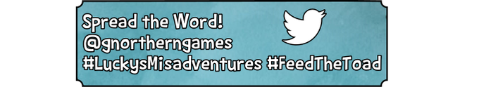 Click here to tweet #LuckysMisadventures #FeedTheToad