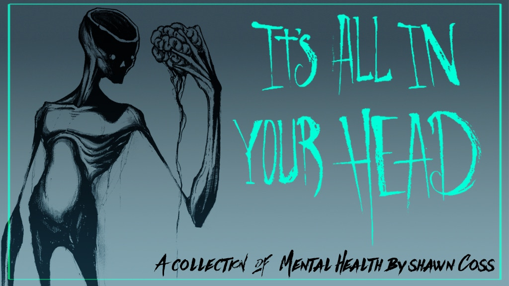 It's All In Your Head - A Collection of Mental Health Art project video thumbnail