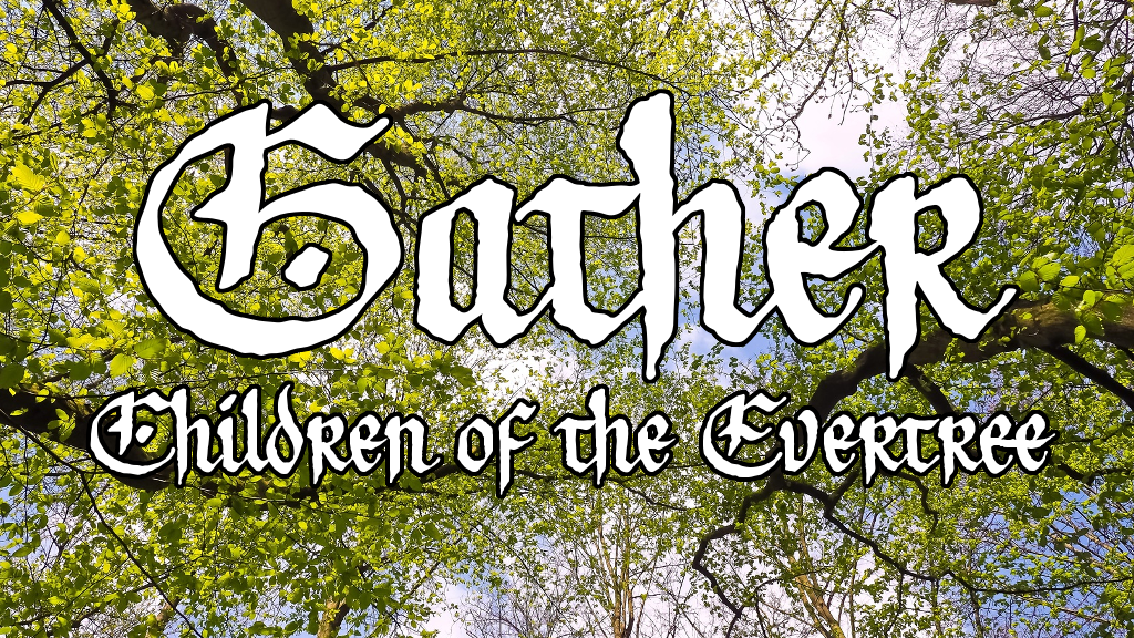Gather: Children of the Evertree project video thumbnail