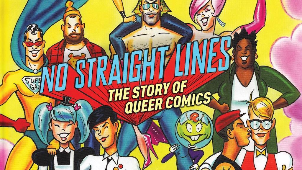 NO STRAIGHT LINES: Four Decades of Queer Comics miniatura de video del proyecto