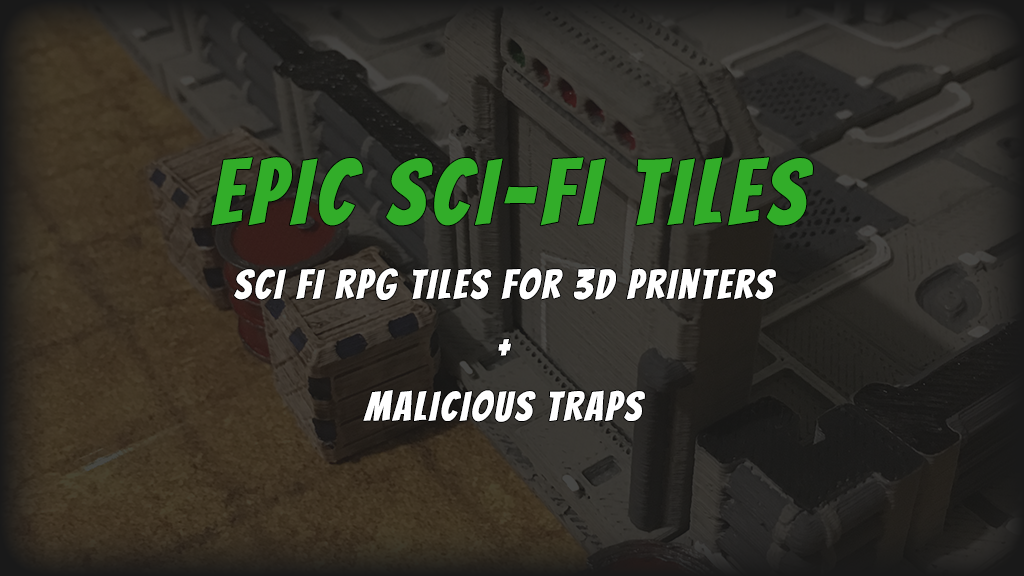 Epic Sci-Fi Tiles: Sci Fi Tiles for 3D Printers (OpenLOCK) project video thumbnail
