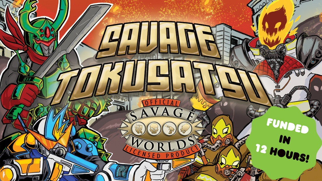Savage Tokusatsu: Kaiju, Mechs, and Heroes for Savage Worlds project video thumbnail