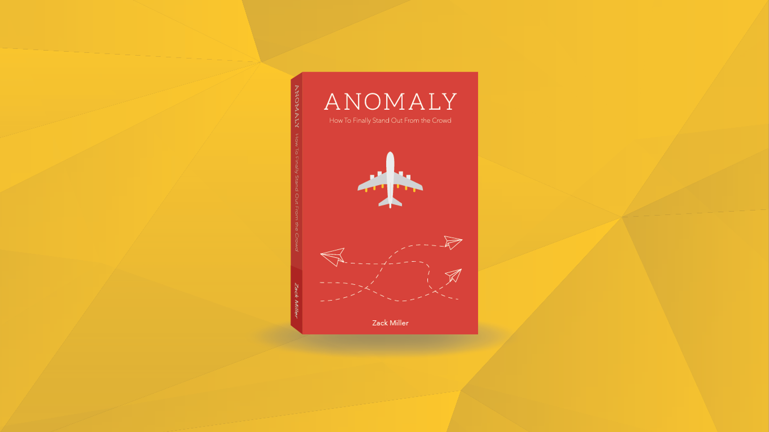 A book that provides proven methods and techniques to turn heads, be memorable, and become the anomaly!