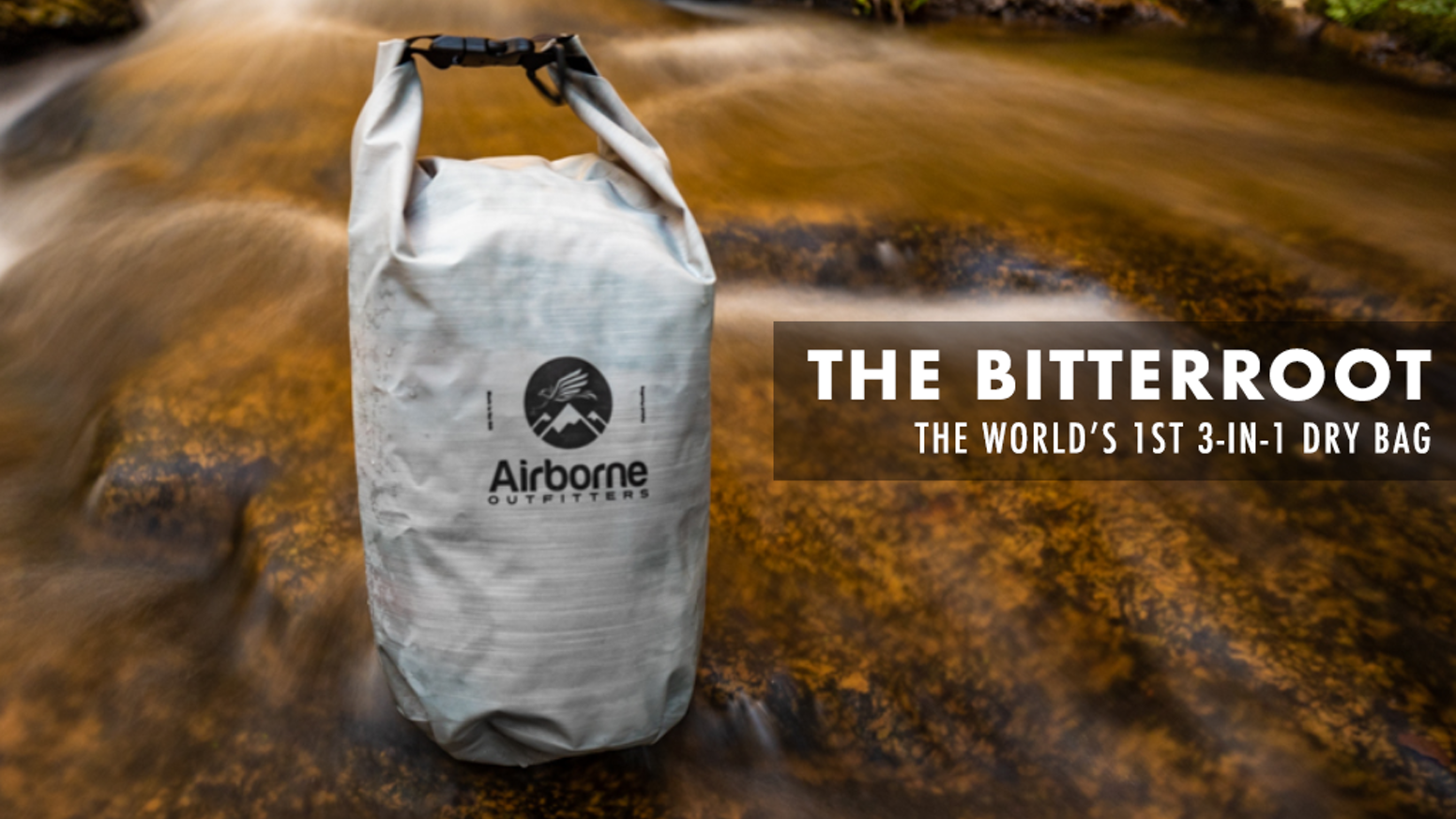 The Bitterroot dry bag, combines three basic camping necessities into one useful piece of outdoor gear.