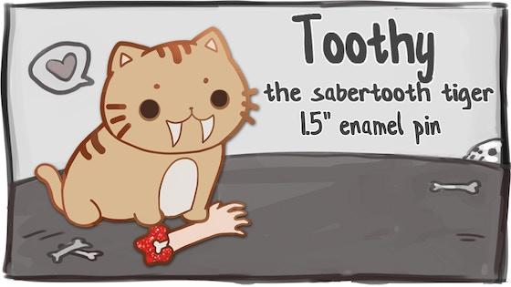 Toothy the sabertooth tiger - Hard Enamel Pins!