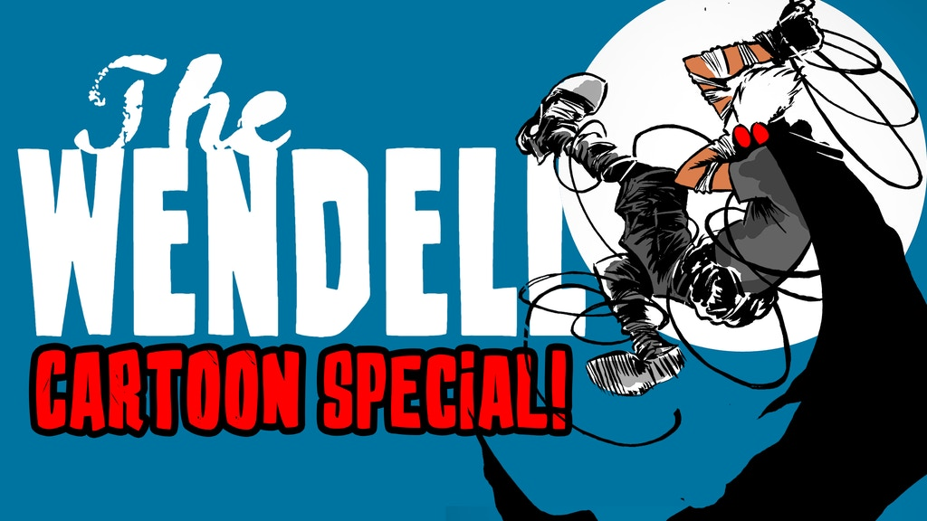 The Wendell Cartoon Special! project video thumbnail