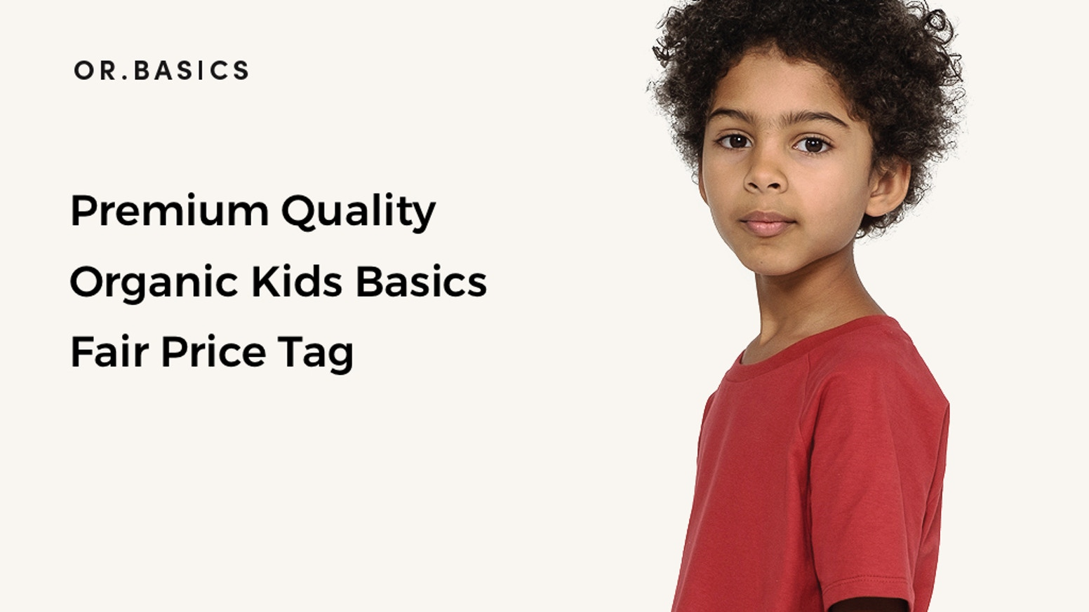 Premium quality organic basics for kids. Sustainably produced in Europe. Delivered to your doorstep, at an affordable price.