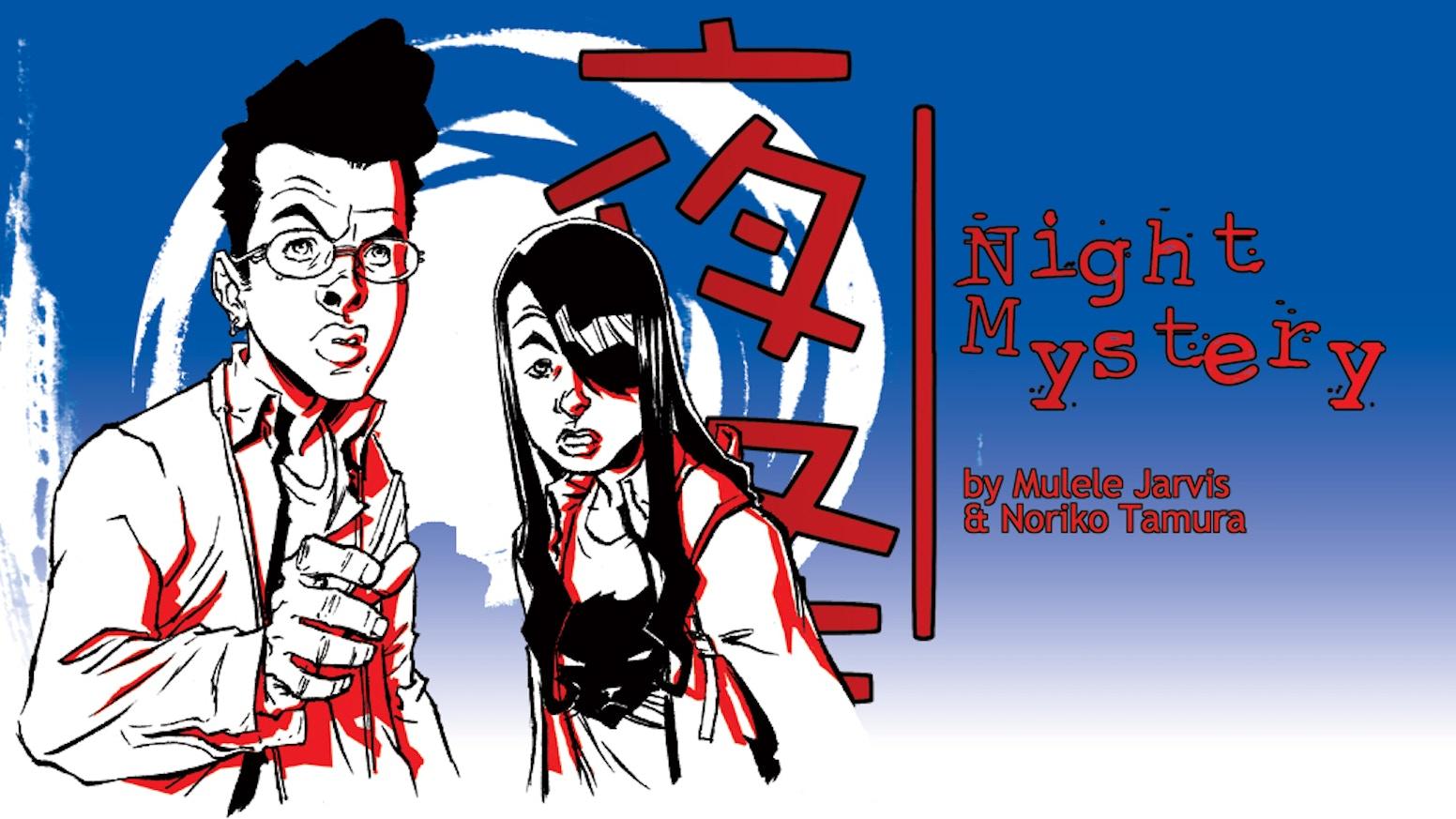 Yakai : Night Mystery by Mulele Redux » The Yakai:Night