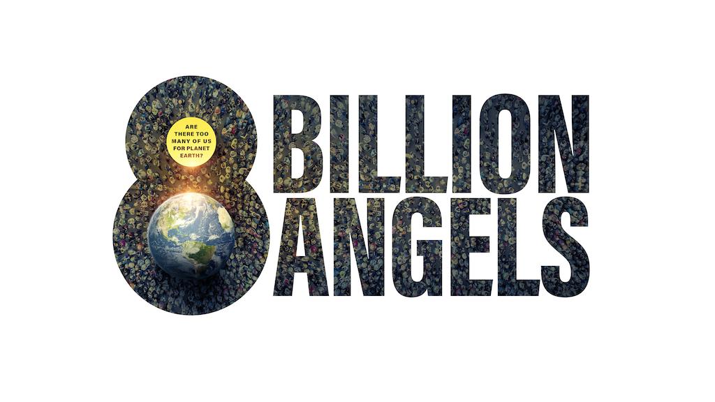 8 Billion Angels project video thumbnail