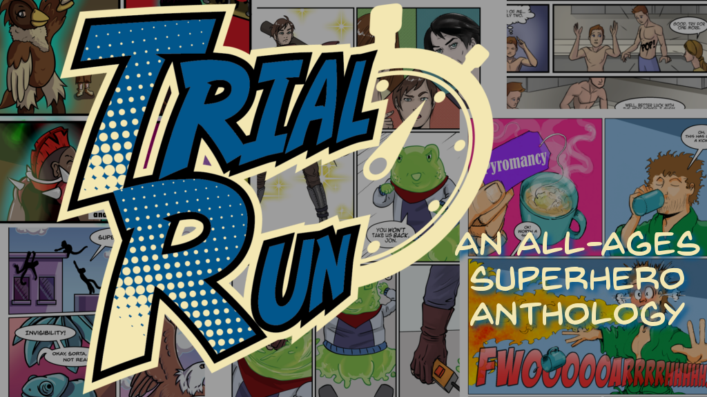 Trial Run - An All-Ages Superhero Anthology project video thumbnail