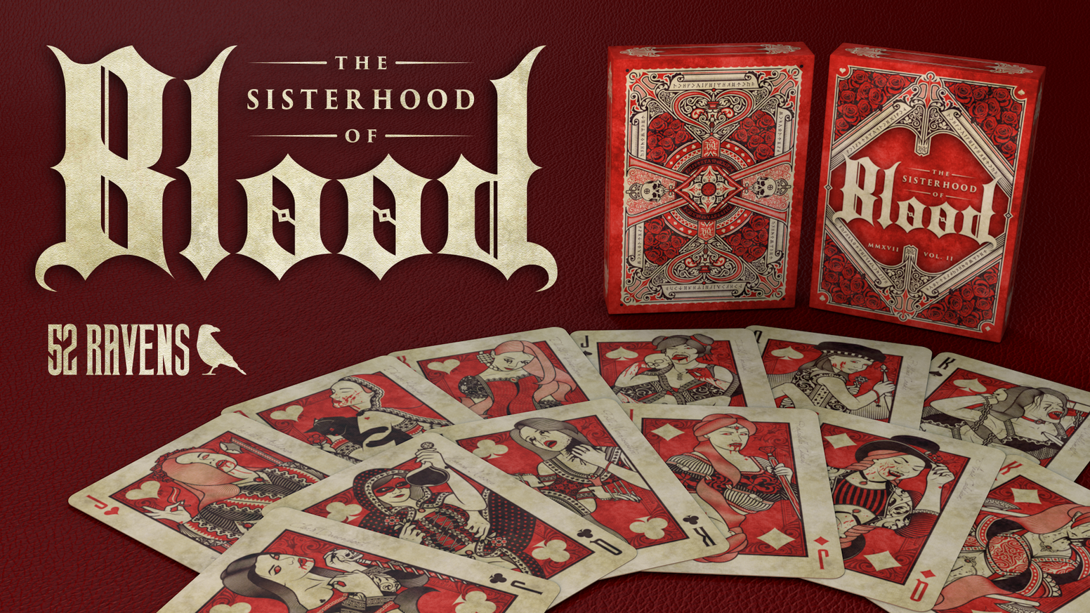 Custom poker-sized vampiric playing cards, with all new members of the sisterhood revealed. Designed by 52Ravens & printed by EPCC