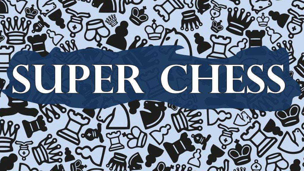 Super Chess project video thumbnail
