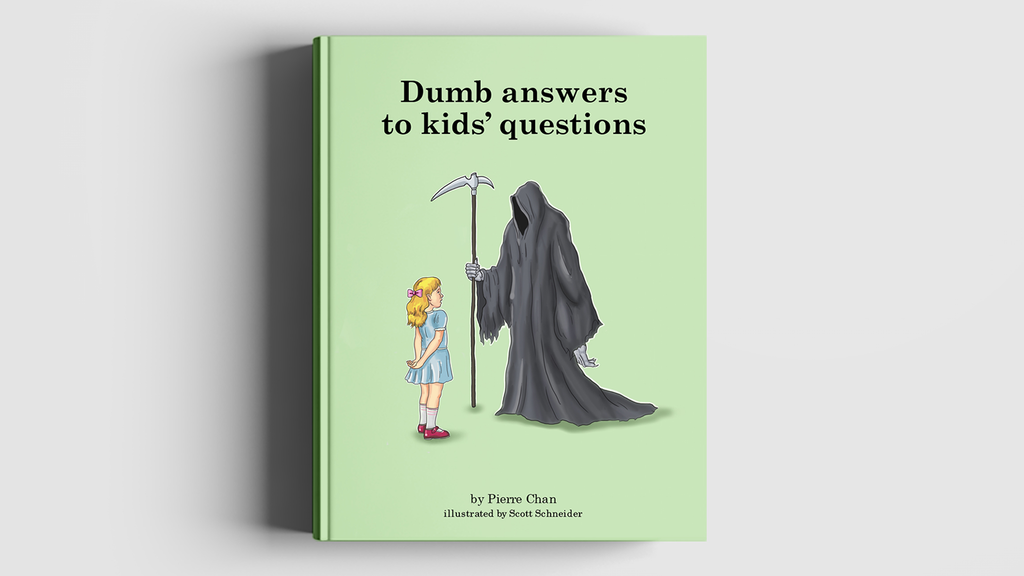 Dumb Answers to Kids' Questions project video thumbnail
