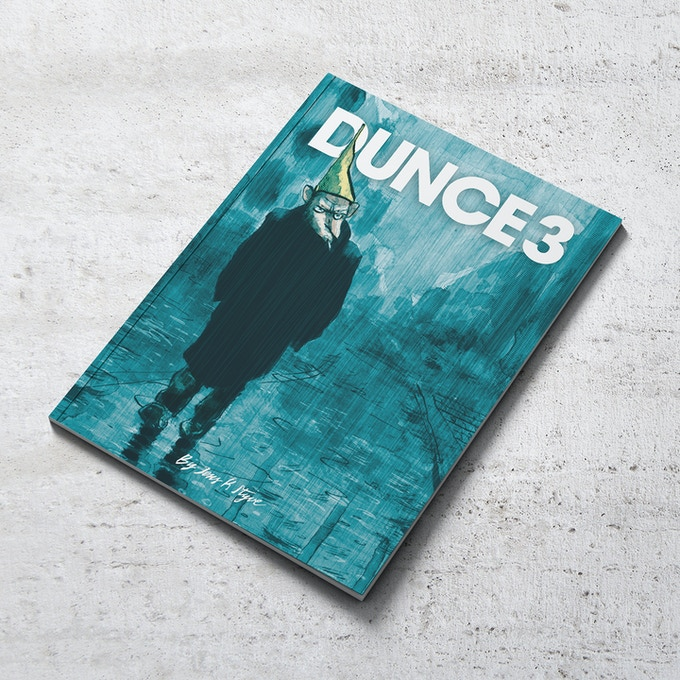 Dunce 3 is planned to be 32+ pages (A5) in full color