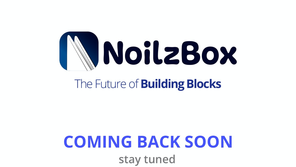 Project image for NoilzBox - The Future of Building Blocks (Canceled)