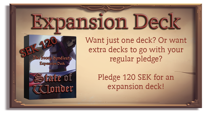 This is a perfect add-on for you if you just want a single deck of State of Wonder. It can also help you expand your collection and allow you to build more decks. You choose if you want an Ivory Syndicate, Iron Legion or Cult of Voices Expansion Deck!