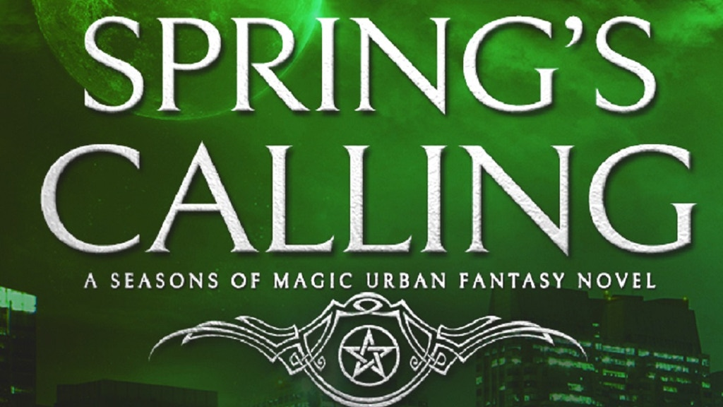 Spring's Calling - A Seasons of Magic Urban Fantasy Novel project video thumbnail