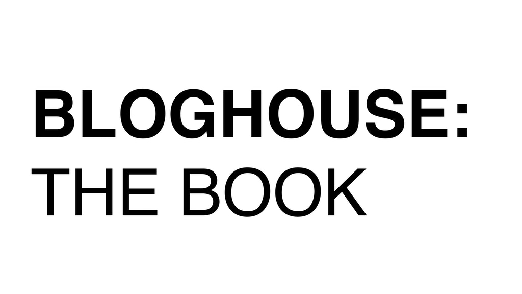 Bloghouse: The Book project video thumbnail
