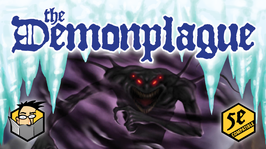 The Demonplague - A 5E Campaign With Sandbox & Hexcrawl project video thumbnail