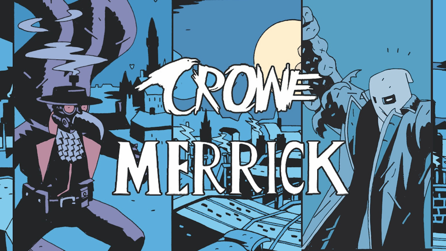 Merrick & Dr Crowe both return to Kickstarter, together for the first time in a rip-roaring Victorian, pulp cross-over adventure!