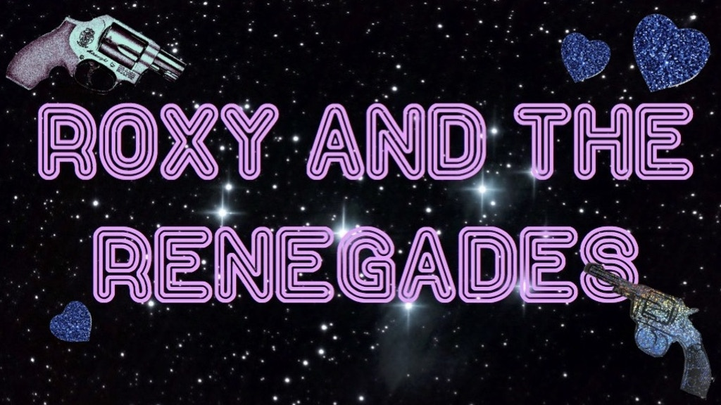 Roxy and the Renegades (A College Capstone Film) project video thumbnail