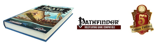 Pirate Campaign Compendium for 5E and Pathfinder RPG by