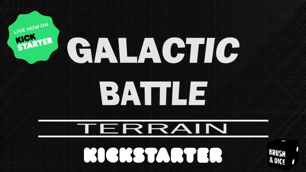 Project image for Galactic Battle Terrain for Miniature Games (Canceled)