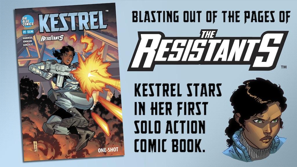 THE RESISTANTS: Kestrel #1 project video thumbnail