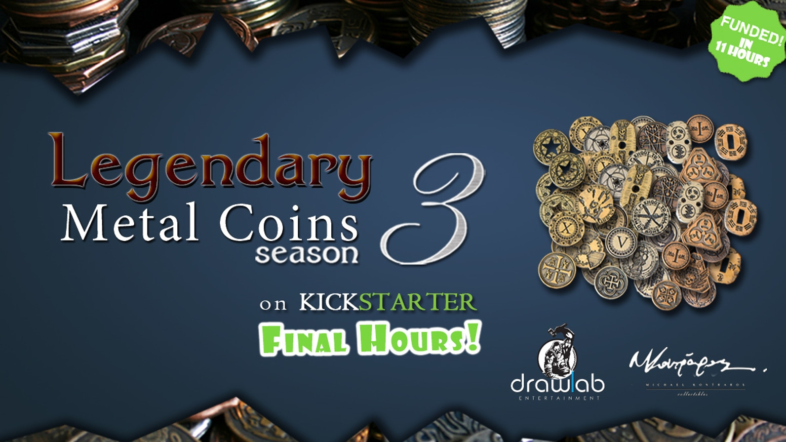 Legendary Metal Coins are back on Kickstarter, Big, Heavy and Beautiful. Enrich your gaming experience and make your games shine!