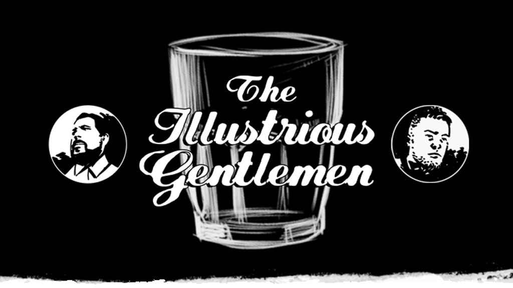 The Illustrious Gentlemen Comic and Booze Podcast project video thumbnail