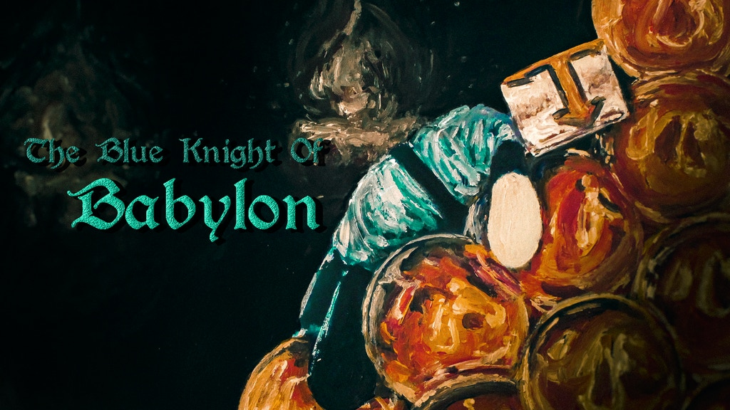 Project image for The Blue Knight of Babylon