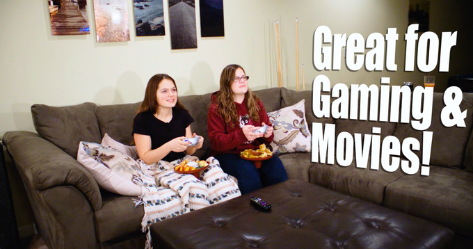 Gaming or Movie Time!