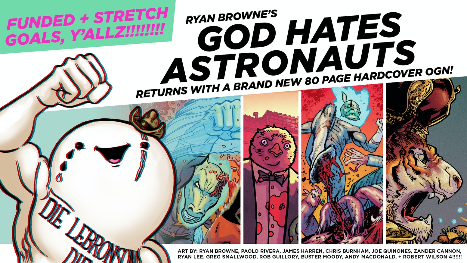 The brand-new hardcover return of the Harvey Award losing comic book, GOD HATES ASTRONAUTS! Art by Ryan Browne, Paolo Rivera, + more!