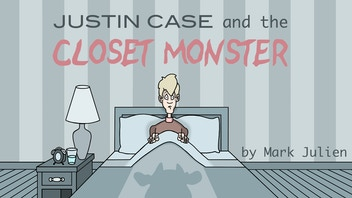 Graphic Novel : Justin Case and the Closet Monster